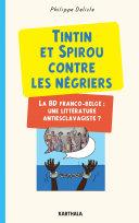 Pdf Tintin et Spirou contre les négriers. La BD Franco-Belge : une littérature antiesclavagiste ? Telecharger