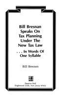 Bill Bresnan Speaks on Tax Planning Under the New Tax Law