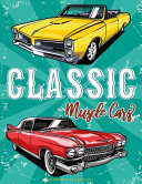 Classic Muscle Cars Coloring Book for Adult