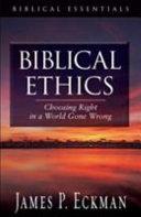 Biblical Ethics Book