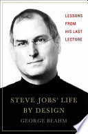 Steve Jobs' Life By Design