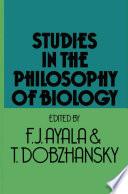 Studies in the Philosophy of Biology Book