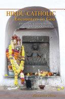 Pdf Hindu-Catholic Encounters in Goa Telecharger