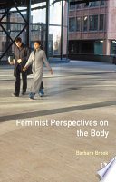 Feminist Perspectives On The Body Book
