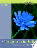 Core Concepts in Health Brief with PowerWeb 2004 Update with HealthQuest, Learning to Go