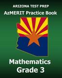 Arizona Test Prep Azmerit Practice Book Mathematics Grade 3