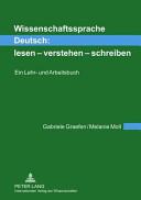 Öffnen Sie das Medium Wissenschaftssprache Deutsch: lesen - verstehen - schreiben von Graefen, Gabriele im Bibliothekskatalog