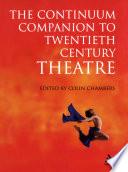 Continuum Companion To Twentieth Century Theatre PDF