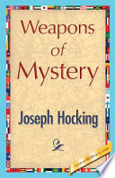 Read Online Weapons of Mystery For Free