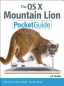 The OS X Mountain Lion Pocket Guide