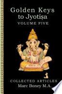Golden Keys to Jyotisha
