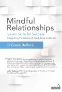 Mindful Relationships   Seven Skills for Success