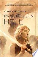 Prospero in Hell Book