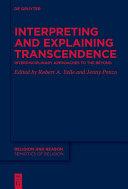 Interpreting and Explaining Transcendence