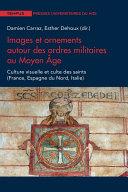 Pdf Images et ornements autour des ordres militaires au Moyen Âge Telecharger