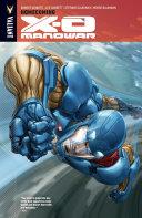 X-O Manowar Vol. 4: Homecoming TPB