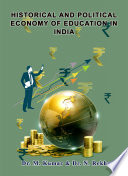Historical And Political Economy Of Education In India