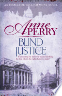 Blind Justice William Monk Mystery Book 19