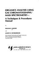 Organics Analysis Using Gas Chromatography mass Spectrometry
