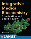 Integrative Medical Biochemistry  Examination and Board Review Book
