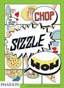 Chop, Sizzle, Wow