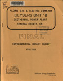 Pacific Gas Electric Company Geysers Unit 18 Geothermal Power Plant Sonoma County Ca Book PDF