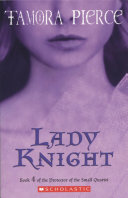 Protector of the Small: #4 Lady Knight