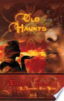 Old Haunts A London City Novel