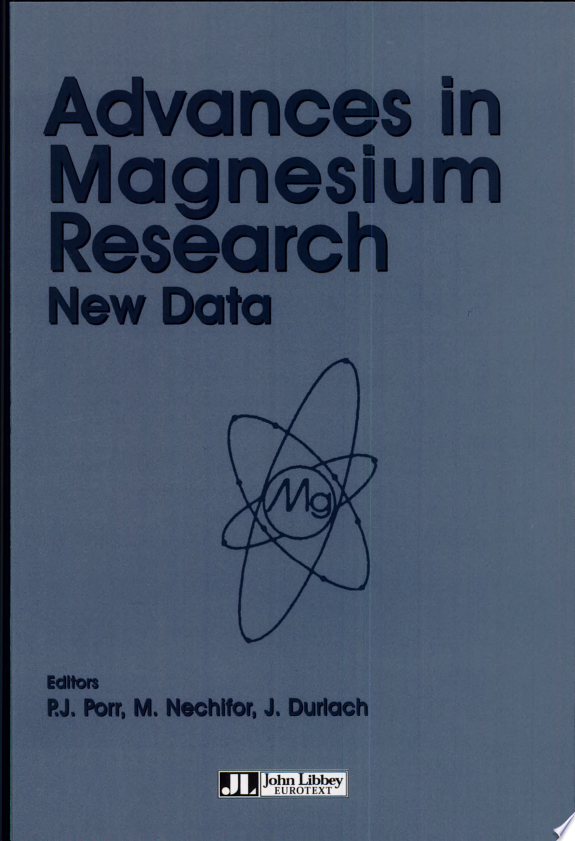 Advances in Magnesium Research