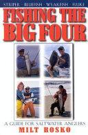 Fishing the Big Four