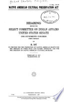 Native American Cultural Preservation Act