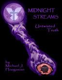 Midnight Streams - Untwisted Truth