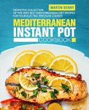 Mediterranean Instant Pot Cookbook