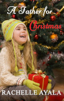 A Father for Christmas  Sweet Holiday Romance