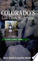 Colorado S Lost Creek Wilderness Book