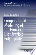 Computational Modelling of the Human Islet Amyloid Polypeptide