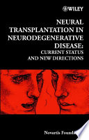 Neural Transplantation in Neurodegenerative Disease