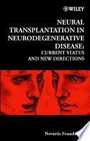 Neural Transplantation In Neurodegenerative Disease Book PDF