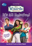 Wizards of Waverly Place  1  It s All Relative