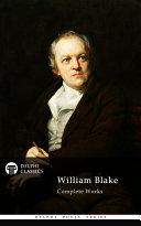 Delphi Complete Works of William Blake  Illustrated