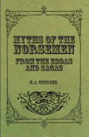 Myths of the Norsemen - From the Eddas and Sagas Book