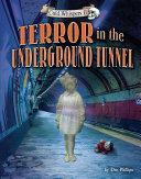 Terror in the Underground Tunnel Pdf/ePub eBook