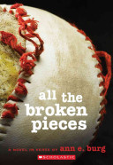 All the Broken Pieces Ann E. Burg Cover