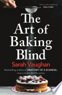 The Art of Baking Blind