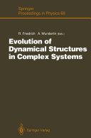 Evolution of Dynamical Structures in Complex Systems