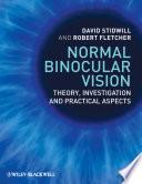 Normal Binocular Vision