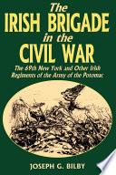 Irish Brigade In The Civil War