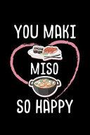 You Maki Miso So Happy