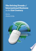The Driving Trends of International Business in the 21st Century