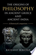 The Origins of Philosophy in Ancient Greece and India